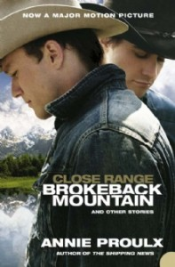 CLOSE RANGE: Brokeback Mountain and other stories [Film tie-in edition]