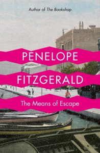 The Means of Escape Penelope Fitzgerald