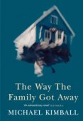 The Way the Family Got Away