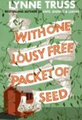 With One Lousy Free Packet of Seed