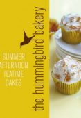 Hummingbird Bakery Summer Afternoon Teatime Cakes