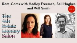 The 4th Estate Literary Salon: Rom-Coms with Hadley Freeman, Sali Hughes and Will Smith